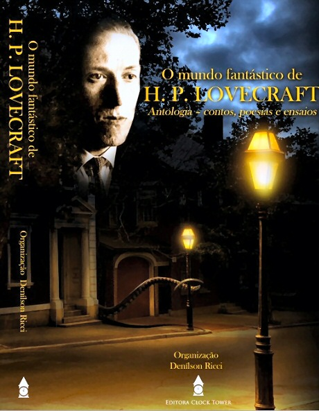 The Fantastic World Of H. P. Lovecraft