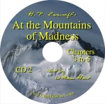 H. P. Lovecraft's At the Mountains of Madness CD2 Read by William Hart