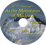 H. P. Lovecraft's At the Mountains of Madness CD4 Read by William Hart
