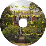 H. P. Lovecraft's The Case of Charles Dexter Ward CD5 Read by William Hart