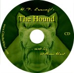 H. P. Lovecraft's The Hound CD Read by William Hart